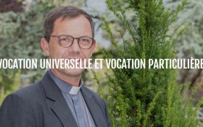 Conférence : « Vocation universelle et vocation particulière »